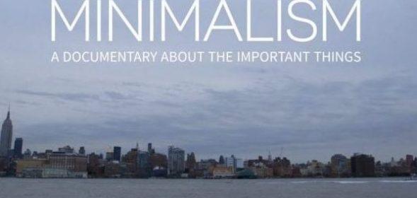 Минимализм: Документальный фильм о важных вещах